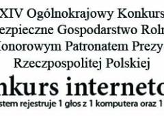 Konkurs Bezpieczne Gospodarstwo Rolne - Zagłosuj!
