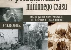 """Wystawa fotografii historycznych z życia wsi """"W poszukiwaniu zaginionego czasu"""""""