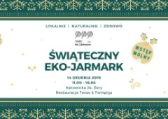 PIERWSZY ŚWIĄTECZNY EKO - JARMARK W ŻORACH !!!