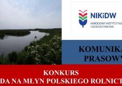 Woda na młyn polskiego rolnictwa -  tradycja i perspektywy gospodarki wodnej na polskiej wsi